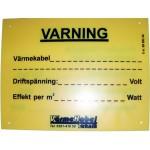VARNINGSSKYLT/TAPE